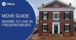 Where to Live in Fredericksburg Virginia